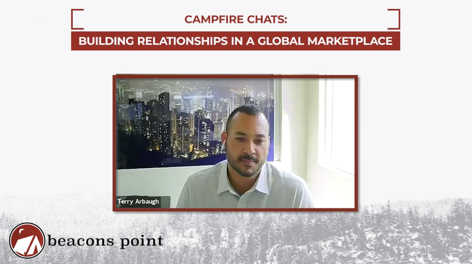Campfire Chats Ep. 2 - Building Relationships in a Global Marketplace